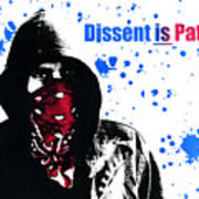 Dissent Is Patriotic Poster by Jeff Ball