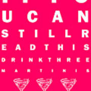 Eye Exam Chart - If You Can Read This Drink Three Martinis - Pink Poster by Wingsdomain Art and Photography