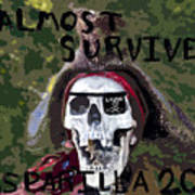 I Almost Survived Poster by David Lee Thompson
