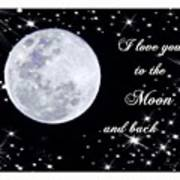 Love You To The Moon And Back Poster by Michelle Frizzell-Thompson