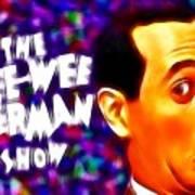 Magical Pee Wee Herman Poster by Paul Van Scott