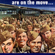 Millions Of Troops Are On The Move Poster by War Is Hell Store