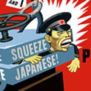 Put The Squeeze On The Japanese Poster by War Is Hell Store