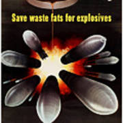 Save Waste Fats For Explosives Poster by War Is Hell Store