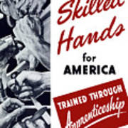Skilled Hands For America Poster by War Is Hell Store