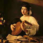 The Lute Player Poster by Michelangelo Merisi da Caravaggio