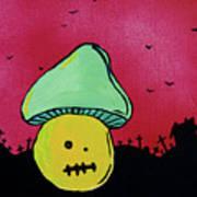 Zombie Mushroom 2 Poster by Jera Sky