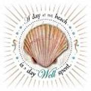 A Day At The Beach Is A Day Well Spent Print by Amy Kirkpatrick