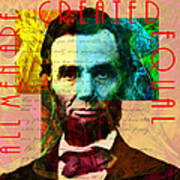 Abraham Lincoln All Men Are Created Equal 2014020502 Print by Wingsdomain Art and Photography