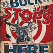 Buck Stops Here Sign Print by JQ Licensing