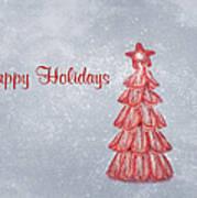 Happy Holidays Print by Kim Hojnacki