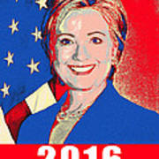 Hillary 2016 Print by Scarebaby Design