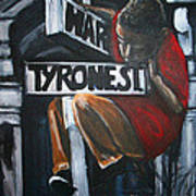 I Live On T.y.r.o.n.e St. Between Hart St. Print by Tyrone Hart