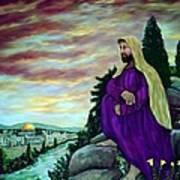 Jesus Overlooking Jerusalem -1 Print by Ave Hurley