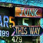 Junk This Way Print by Julie Dant