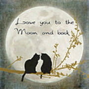 Love You To The Moon And Back Print by Linda Lees