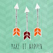 Make It Happen Print by Linda Woods