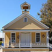 Old Sacramento California Schoolhouse 5d25544 Print by Wingsdomain Art and Photography