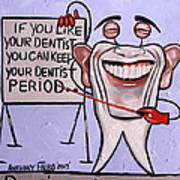 Presidential Tooth Dental Art By Anthony Falbo Print by Anthony Falbo