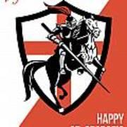 Proud To Be English Happy St George Day Retro Poster Print by Aloysius Patrimonio