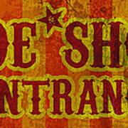 Sideshow Entrance Sign Print by Jera Sky