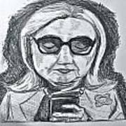 Texts From Hillary Print by Cheryl Bond
