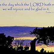 The Bible Psalm 118 24 Print by Ron  Tackett