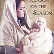 The Reason For The Season Print by Cindy Singleton