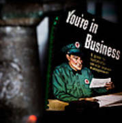 Youre In Business Print by Bob Orsillo