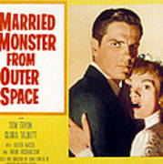 I Married A Monster From Outer Space Print by Everett