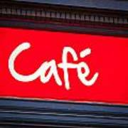 Cafe Sign Print by Tom Gowanlock