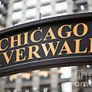Chicago Riverwalk Sign Print by Paul Velgos