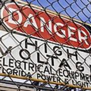 Danger High Voltage Sign In Cocoa Florida Print by Mark Williamson