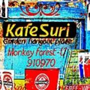 Funky Kafe Suri In Bali Print by Funkpix Photo Hunter