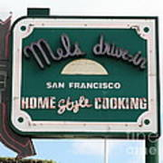 Mel's Drive-in Diner Sign In San Francisco - 5d18046 Print by Wingsdomain Art and Photography