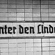 original 1930s Unter den Linden Berlin U-bahn underground railway station name plate berlin germany Print by Joe Fox