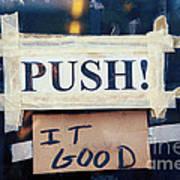 Push It Good Print by Kim Fearheiley