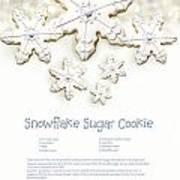 Snowflake Sugar Cookies With Receipe  Print by Sandra Cunningham