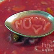 Soup For Mommy Print by Ausra Huntington nee Paulauskaite