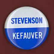 Stevenson Campaign Button Print by Granger