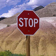 Stop Sign In South Dakota Badlands Print by Will & Deni McIntyre