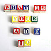 What Is Your A.d.d. Iq Print by Photo Researchers