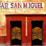 Bar San Miguel Print by Mexicolors Art Photography