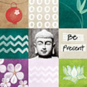 Be Present Print by Linda Woods