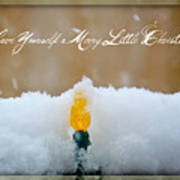 Have Yourself A Merry Little Christmas Print by Lisa Knechtel