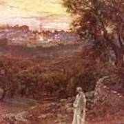 Jesus On The Mount Of Olives Print by William Brassey Hole