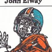 John Elway 2 Print by Jeremiah Colley