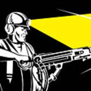 Miner With Jack Leg Drill Print by Aloysius Patrimonio