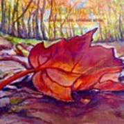 Ode To A Fallen Leaf Painting With Quote Print by Kimberlee Baxter