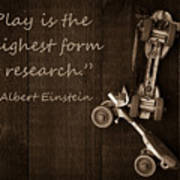Play Is The Highest Form Of Research. Albert Einstein  Print by Edward Fielding
